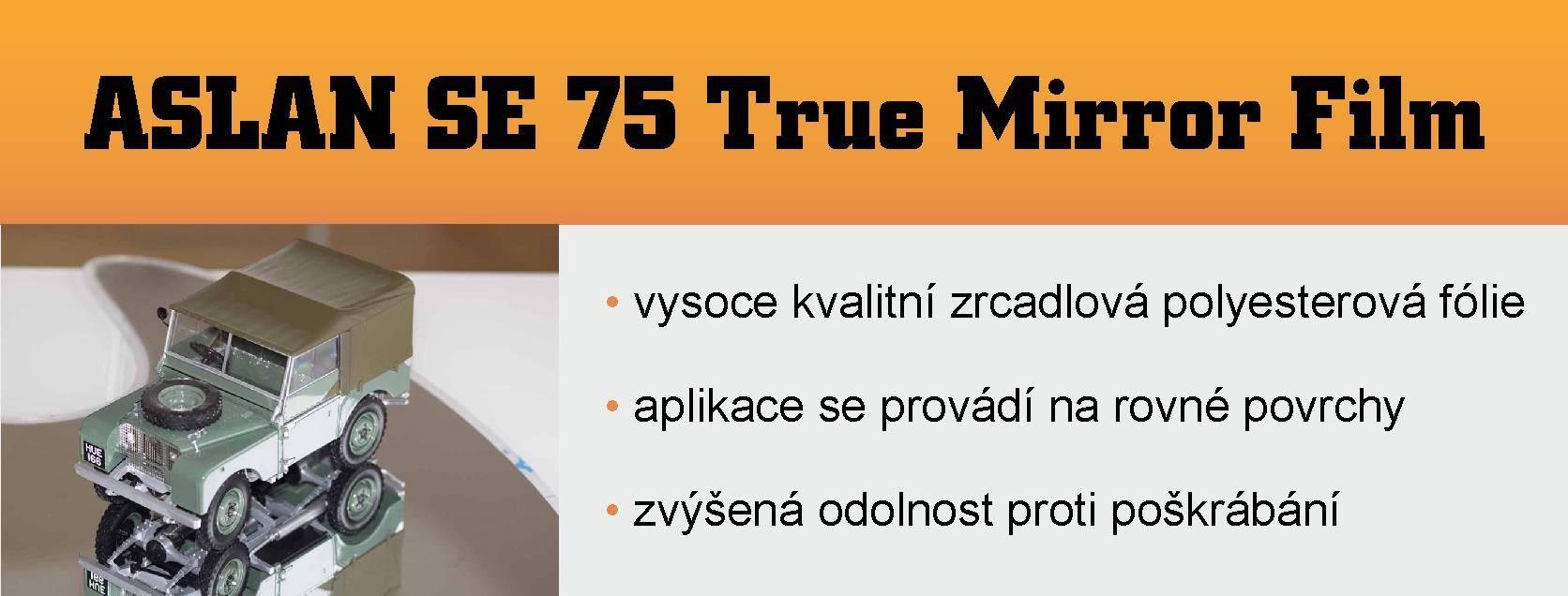 Aslan_SE_75_True_Mirror_Film